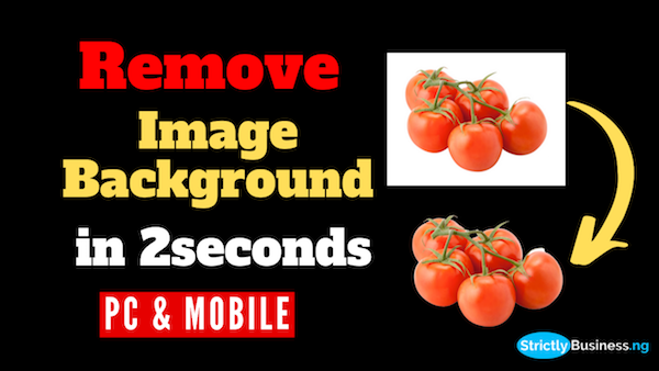 How to Remove Image Background in 2 Seconds | mobile & PC